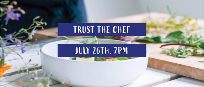 Trust the Chef