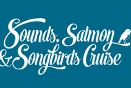 Image for event: Sounds Salmon Songbirds 2019