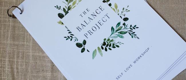 The Balance Project - Self Love & Wellness Workshop