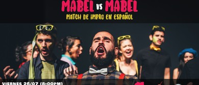 Mabel vs Mabel: La Revancha (Match de Impro en Español)