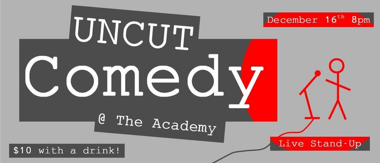 Uncut Comedy Featuring Brendhan Lovegrove
