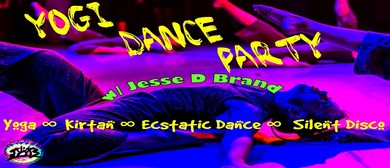 Yogi Dance Party w/ Jesse D Brand - Wanaka