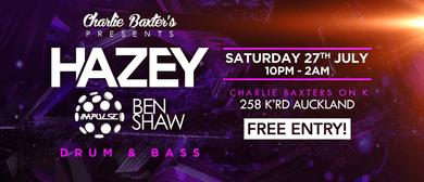 Hazey, Impulse & Ben Shaw