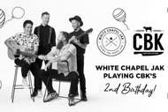 Image for event: White Chapel Jak Playing CBK's 2nd Birthday