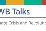 BWB Talks: Climate Crisis and Revolution