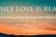 Image for event: Only Love is Real - An Evening of Pure Spirituality