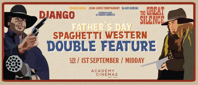 Father's Day Spaghetti Western Double Feature