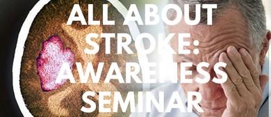 All About Stroke: Awareness Seminar