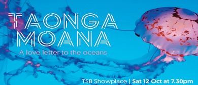 Taonga Moana: A Love Letter to The Oceans