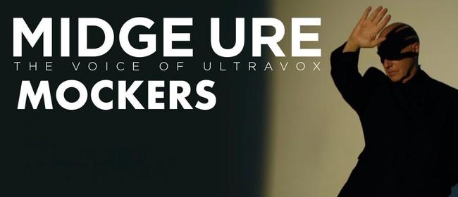 Midge Ure + The Mockers: Vienna to Visage