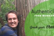 Workshop - Authenticity: Speak Your Truth