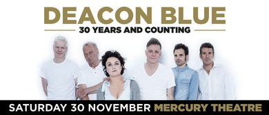 Deacon Blue - 30 Years And Counting