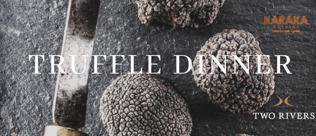 Truffle Dinner by Two Rivers & Karaka Cuisine