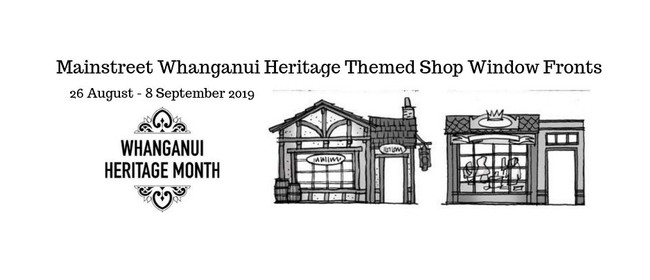 Mainstreet Whanganui Heritage Themed Shop Window Fronts