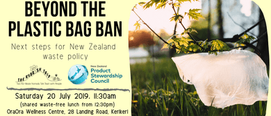 Beyond the Plastic Bag Ban: Next Steps for NZ Waste Policy