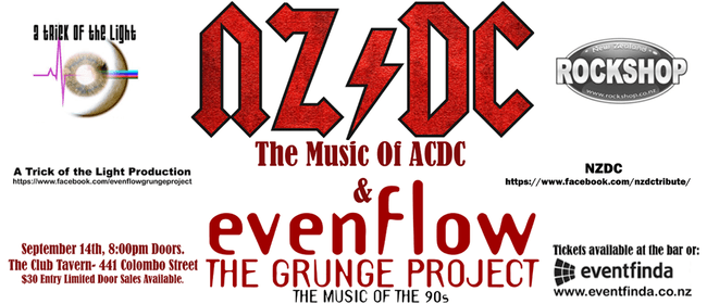 NZ/DC & Evenflow the Grunge Project
