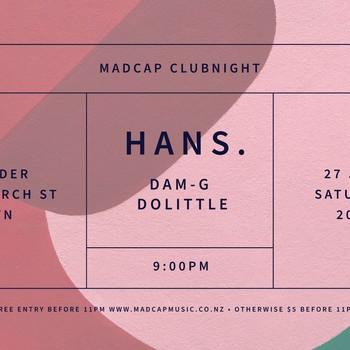Madcap Clubnight: Hans. & Friends