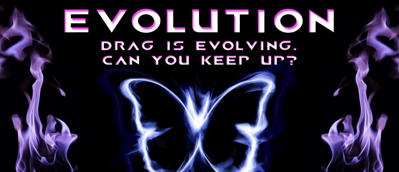 Evolution: Drag Show - September Edition