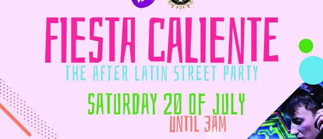 Fiesta Caliente Just After the Latin Street Party