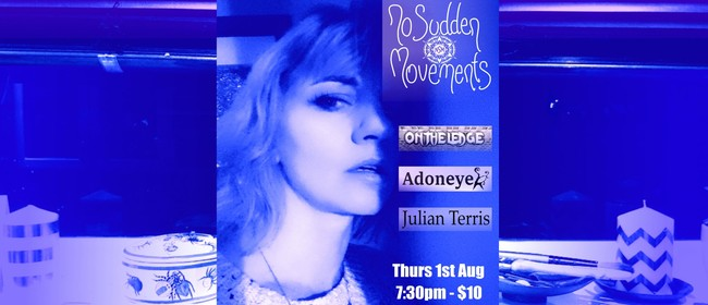 No Sudden Movements - A Night of Therapy
