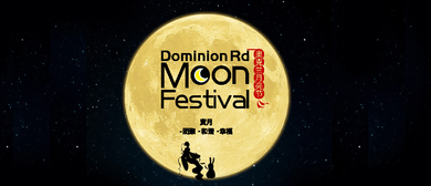 Dominion Rd Moon Festival
