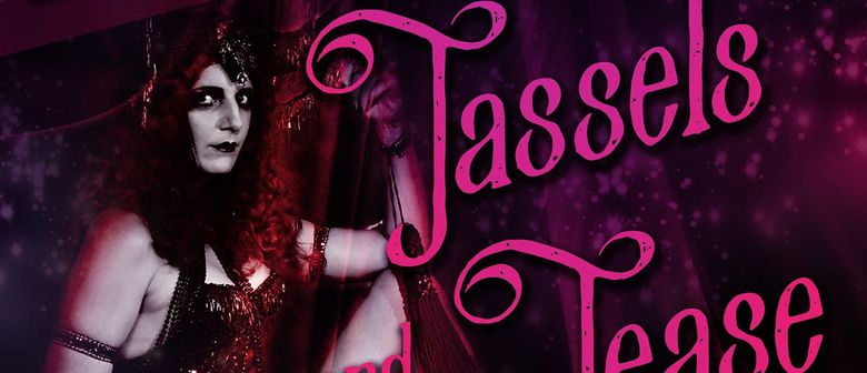 Tassels and Tease