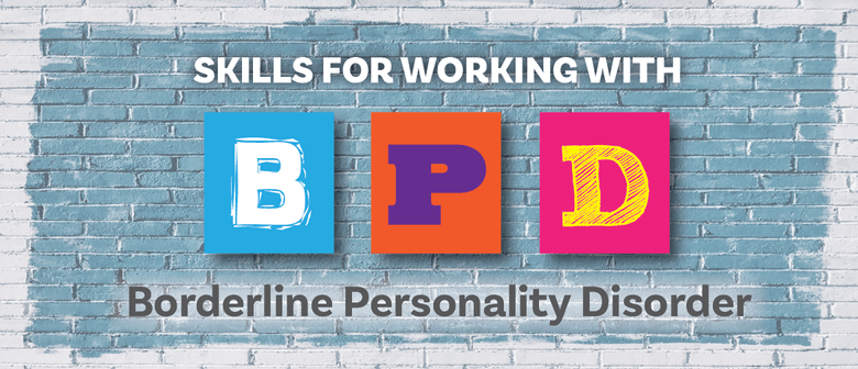 Skills for Working with Borderline Personality Disorder