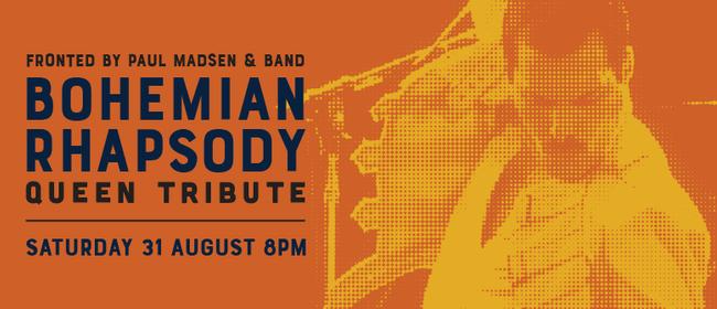 Bohemian Rhapsody - Queen Tribute Show