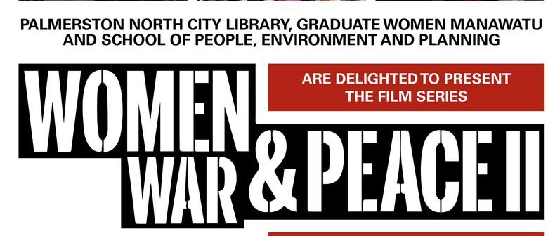 Women, War & Peace II