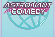 Image for event: Astronaut Comedy 4