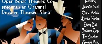Some Like It Gatsby! Dessert Theatre Show