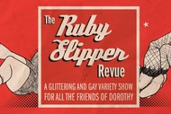 Image for event: The Ruby Slipper Revue: A Fundraiser Cabaret