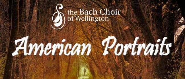 Bach Choir: American Portraits