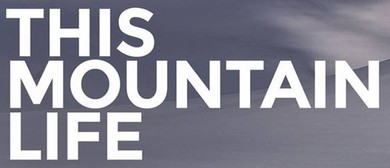 This Mountain Life