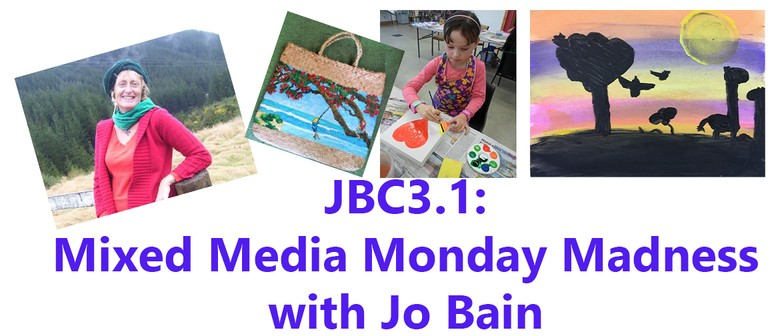 Mixed Media Monday Madness with Jo Bain: SOLD OUT
