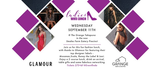 Ladies Who Lunch + Fashion Show