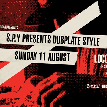 S.P.Y: Dubplate Style
