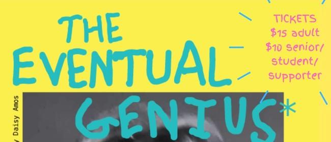 The Eventual Genius