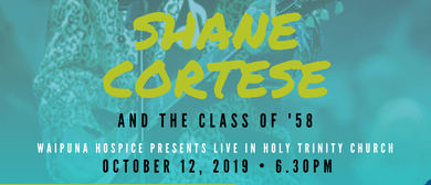 Shane Cortese & the Class of '58: CANCELLED