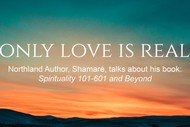 Image for event: Only Love is Real - A Morning of Pure Spirituality