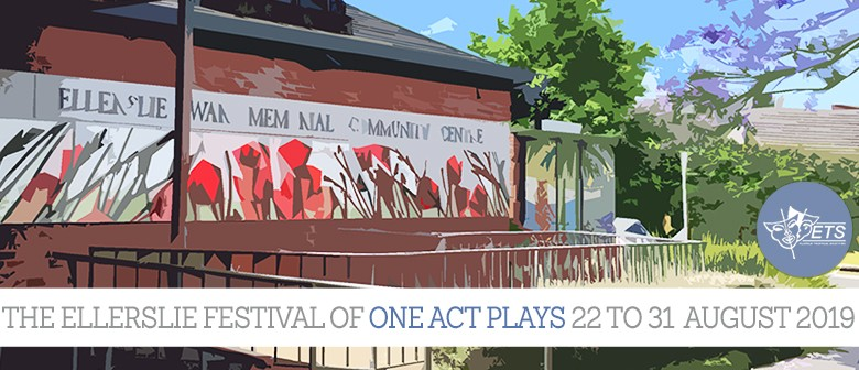 The Ellerslie Festival of One Act Plays 2019