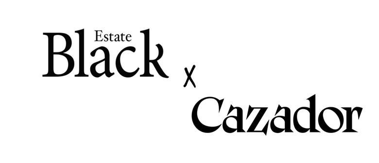 Black Estate X Cazador