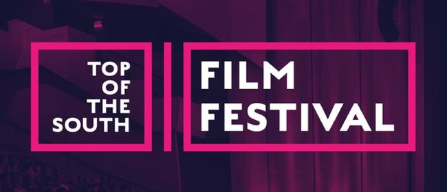 The Top of The South Film Festival