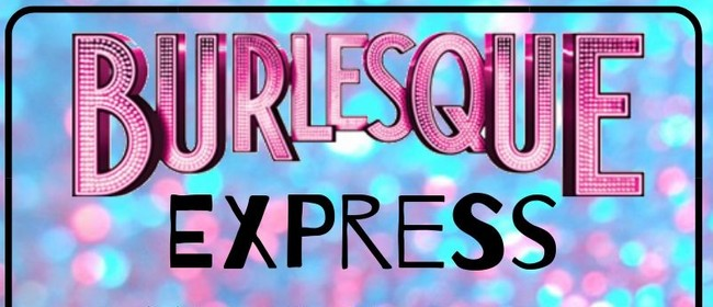 Burlesque Express