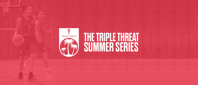 The Triple Threat Summer Series