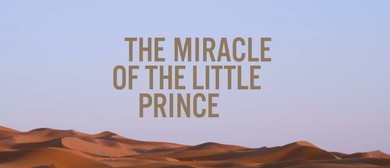 NZIFF 2019 The Miracle of The Little Prince