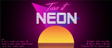 Turn it Neon