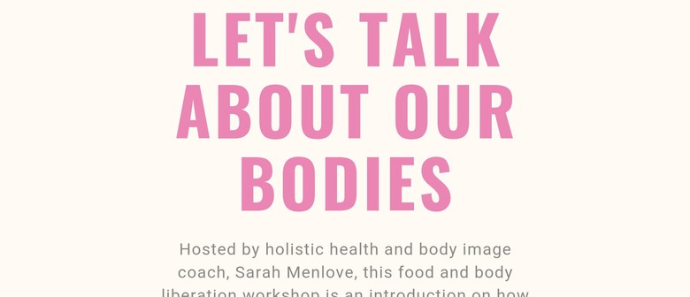 Lets Talk About Our Bodies With Sarah Menlove