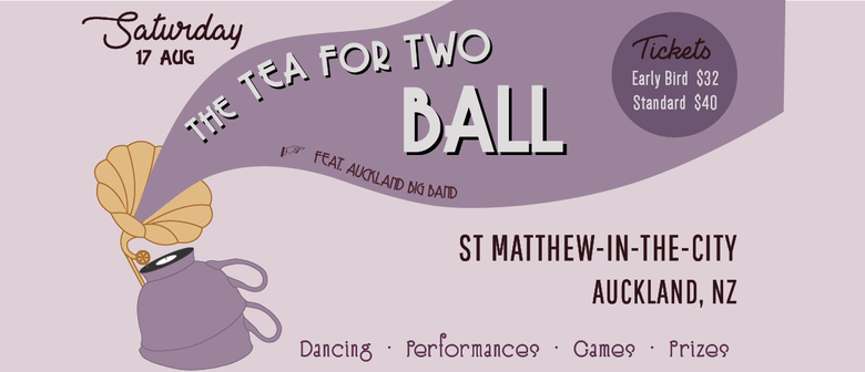 The Tea for Two Ball