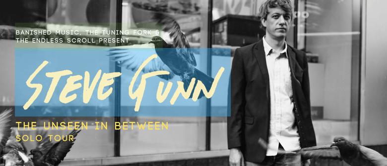 Steve Gunn - The Unseen In Between Solo Tour